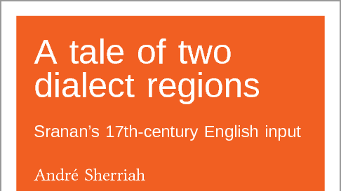 A tale of two dialect regions: Sranan's 17th-century English input